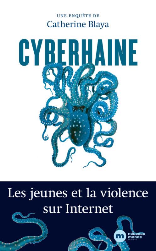 Ouvrage Cyberhaine, par Catherine Blaya